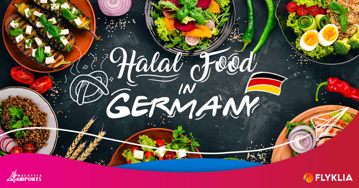 A Guide For The Muslim Foodie In Germany Flyklia